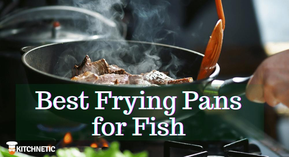 Best Frying Pan for Fish